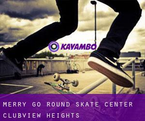 Merry-Go-Round Skate Center (Clubview Heights)